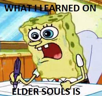 What I Learned on Elder Souls