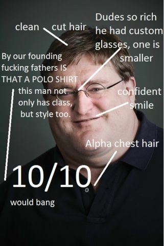 To those of you who make fun of Gabe Newell